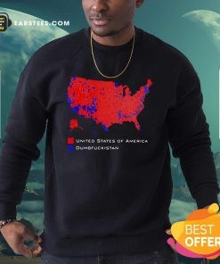 Republican Version United States of America Vs Dumbfuckistan Election Map Sweatshirt - Design By Earstees.com