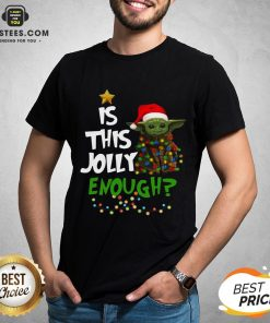 Official Baby Yoda Is This Jolly Enough Merry Christmas Shirt- Design By Earstees.com