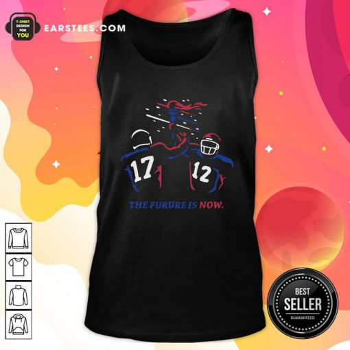 Buffalo Bills The Future Is Now Tank Top - Design By Earstees.com