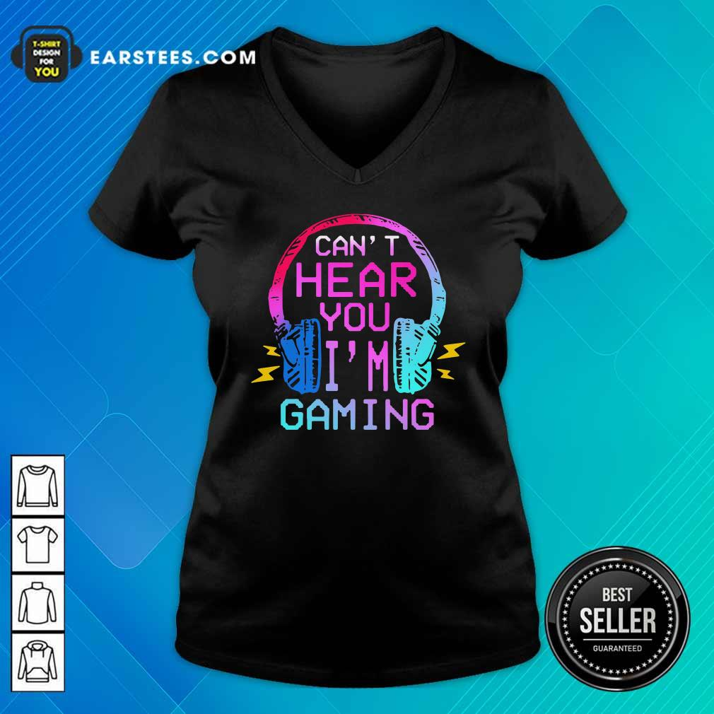 Can't Hear You I'm Gaming V-neck - Design By Earstees.com