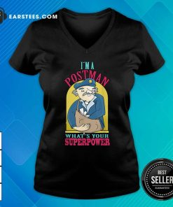 I'm A Postman What's Your Superpower V-neck - Design By Earstees.com