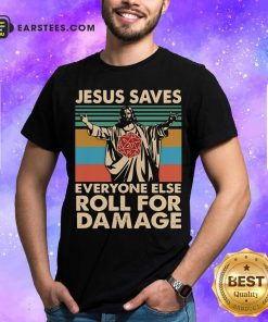 Jesus Saves Everyone Else Roll For Damage Vintage Retro Shirt - Design By Earstees.com