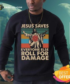 Jesus Saves Everyone Else Roll For Damage Vintage Retro Sweatshirt - Design By Earstees.com