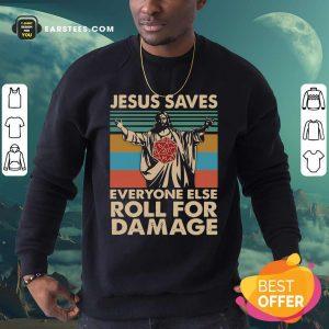 Jesus Saves Everyone Else Roll For Damage Vintage Retro Sweatshirt - Design By Earstees.com