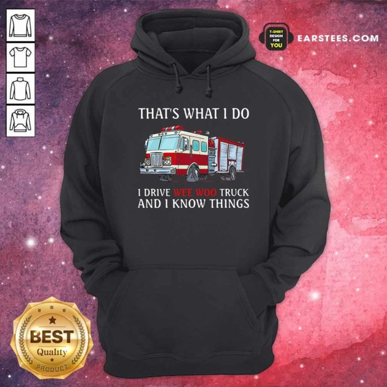 The Wee Woo Truck Is Calling And I Must Go Hoodie - Design By Earstees.com