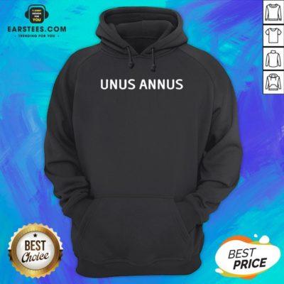Official Unus Annus The End Hoodie - Design By Earstees.com