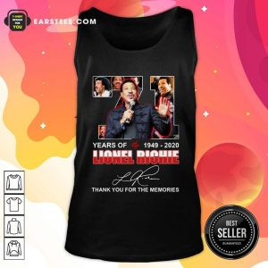 71 Year Of 1949 2020 Lionel Richie Signature Thank You For The Memories Tank Top - Design By Earstees.com