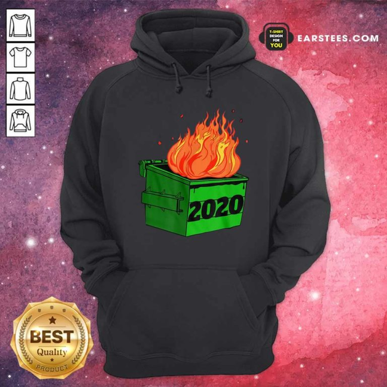 Dumpster Fire 2020 Sucks Funny Trash Garbage Fire Worst Year Premium Hoodie - Design By Earstees.com