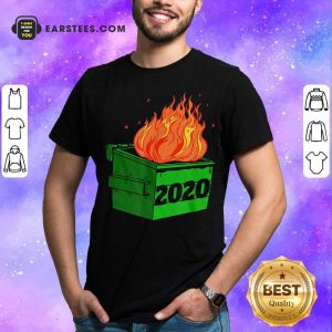Dumpster Fire 2020 Sucks Funny Trash Garbage Fire Worst Year Premium T-Shirt - Design By Earstees.com