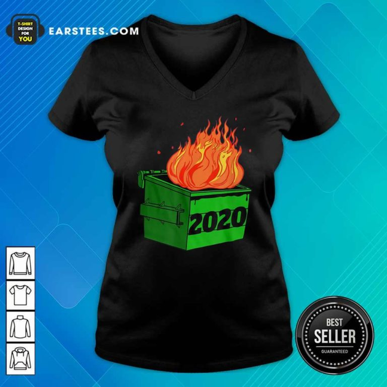Dumpster Fire 2020 Sucks Funny Trash Garbage Fire Worst Year Premium V-neck - Design By Earstees.com