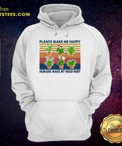 Gardening Plants Make Me Happy Humans Make My Head Hurt Vintage Retro Hoodie - Design By Earstees.com