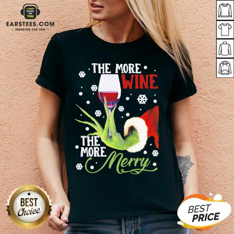 Original Grinch Hand Holding Wine The More Wine The More Merry Christmas V-neck - Design By Earstees.com