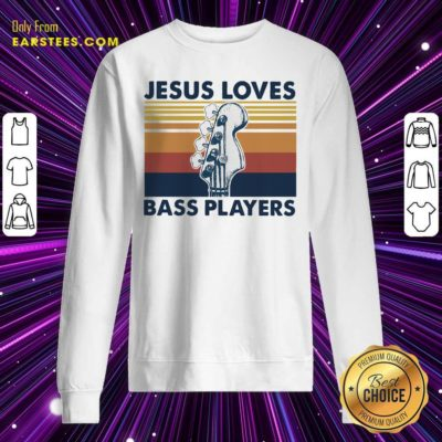 Guitar Jesus Loves Bass Players Vintage Sweatshirt - Design By Earstees.com
