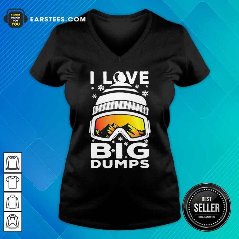I Love Big Dumps Snowborading Goggles V-neck - Design By Earstees.com