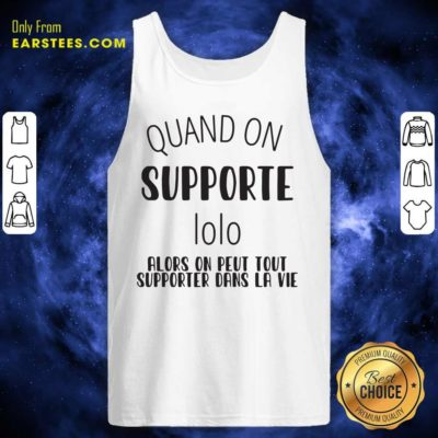 Quand On Supporte Prenom Alors On Peut Tout Tank Top - Design By Earstees.com