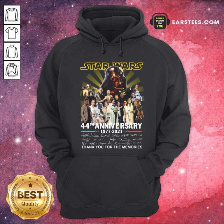 Star Wars 44th Anniversary 1977 2021 Thank You For The Memories Signuature Hoodie - Design By Earstees.com