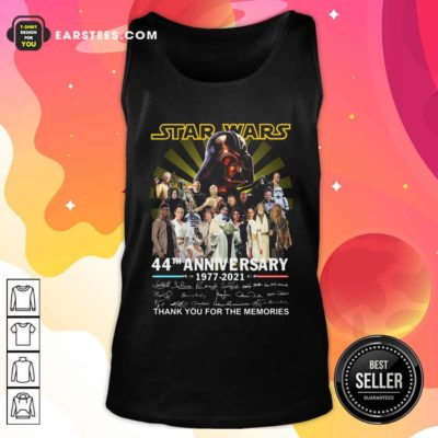 Star Wars 44th Anniversary 1977 2021 Thank You For The Memories Signuature Tank Top - Design By Earstees.com