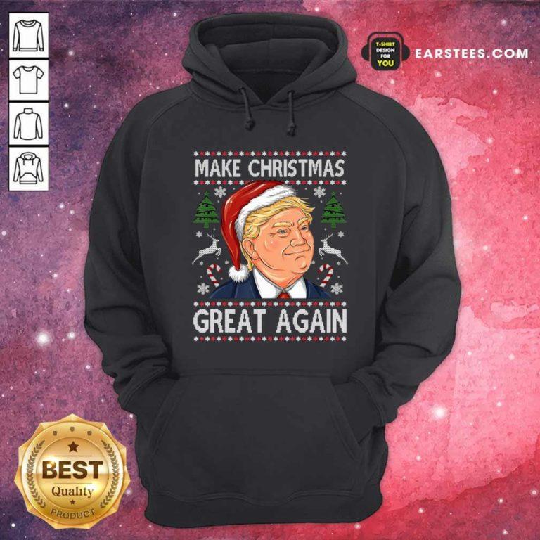 Trump Make Christmas Great Again Christmas Hoodie - Design By Earstees.com