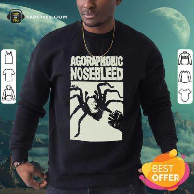 Agoraphobic Nosebleed Spider Sweatshirt - Design By Earstees.com