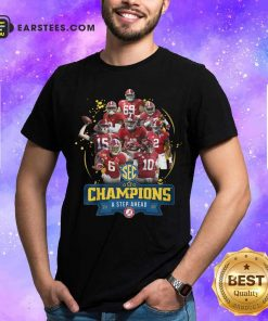 Alabama Crimson Tide Champions A Step Ahead 2020 Shirt - Design By Earstees.com