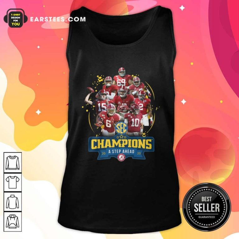 Alabama Crimson Tide Champions A Step Ahead 2020 Tank Top - Design By Earstees.com