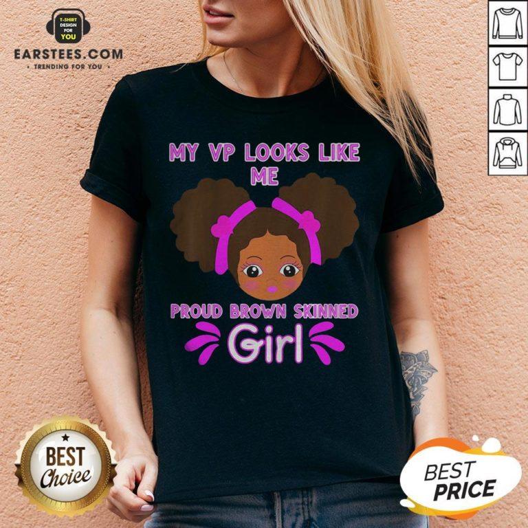 Perfect Baby My Looks Like Me Proud Brown Skinned Girl Kamala Harris Shirt - Design By Earstees.com