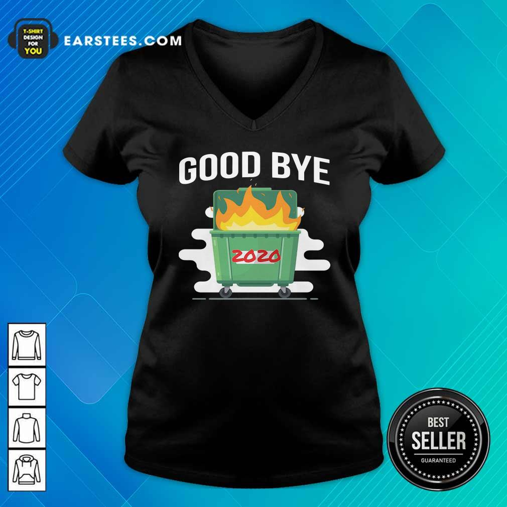 Goodbye Dumpster Fire 2020 V-neck - Design By Earstees.com