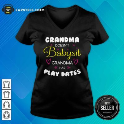 Grandma Doesn't Babysit Grandma Has Playdates V-neck - Design By Earstees.com