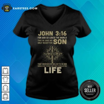 John 3 16 For Got So Loved The World That He Gave His Only Begotten Son V-neck - Design By Earstees.com