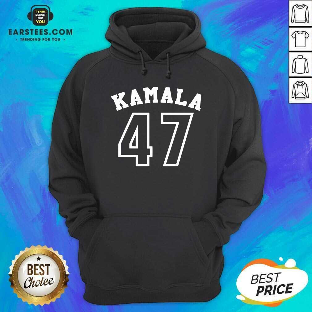 Perfect Kamala 47 Kamala Harris Hoodie - Design By Earstees.com
