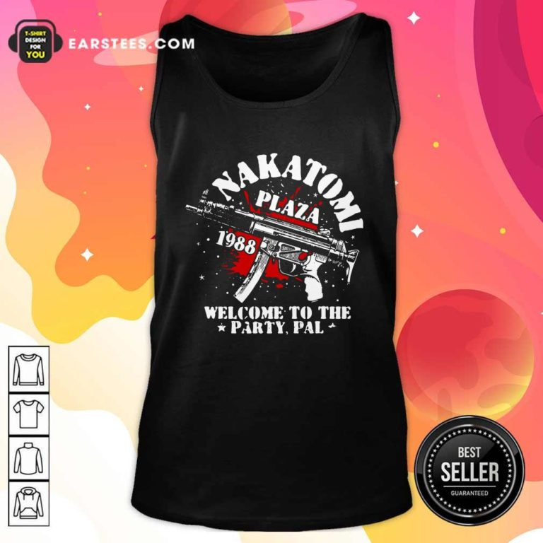 Nakatomi Plaza 1988 Welcome To The Party Pal Tank Top - Design By Earstees.com