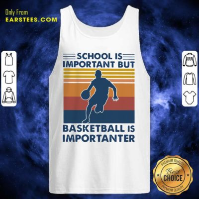 School Is Important But Basketball Is Importanter Vintage Tank Top - Design By Earstees.com