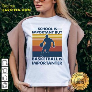 School Is Important But Basketball Is Importanter Vintage V-neck - Design By Earstees.com