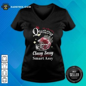 Alabama Queen Classy Sassy And A Bit Smart Assy V-neck - Design By Earstees.com