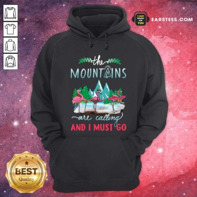 Crane The Mountains Are Calling And I Must Go Hoodie - Design By Earstees.com