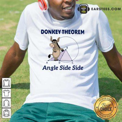 Donkey Theorem Angle Side Side Shirt - Design By Earstees.com