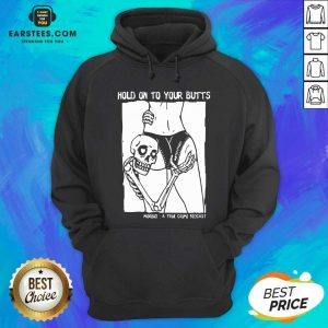 Premium Hold On To Your Butts Morbid A True Crime Podcast Hoodie - Design By Earstees.com