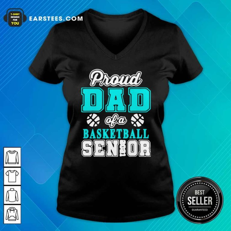 Proud Dad Of A Basketball Senior High School College V-neck - Design By Earstees.com