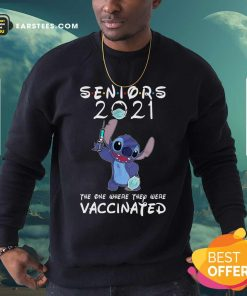 Stitch Seniors 2021 The One Where They Were Vaccinated Sweatshirt - Design By Earstees.com