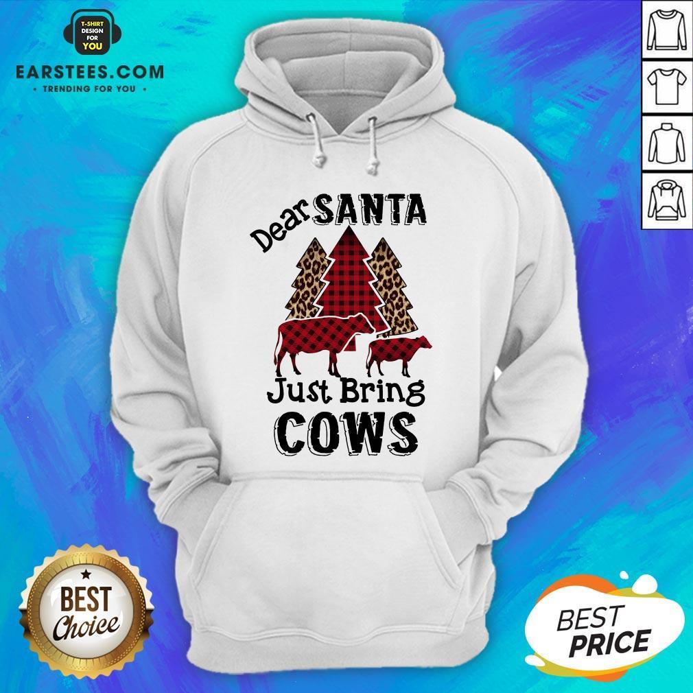 Pretty Dear Santa Just Bing Cows Hoodie- Design By Earstees.com