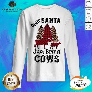 Pretty Dear Santa Just Bing Cows Sweatshirt - Design By Earstees.com