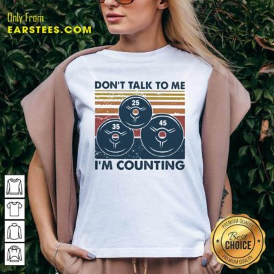 Don't Talk To Me I'm Counting Vintage V-neck- Design By Earstees.com