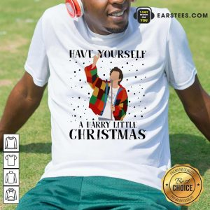 Harry Styles Have Yourself A Harry Little Christmas 2020 Shirt - Design By Earstees.com
