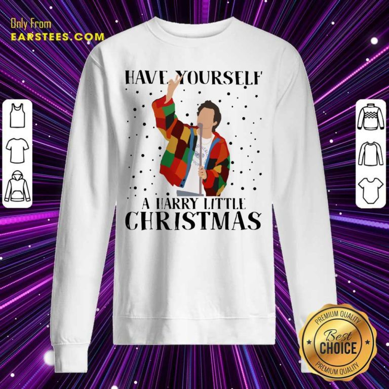 Harry Styles Have Yourself A Harry Little Christmas 2020 Sweatshirt - Design By Earstees.com