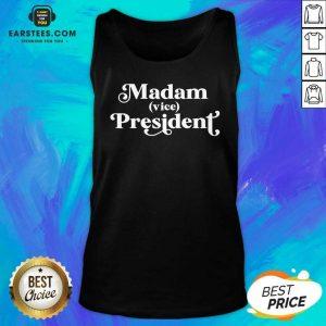 Pretty Madam Vice President First Woman VP Kamala Harris 2020 Tank Top - Design By Earstees.com