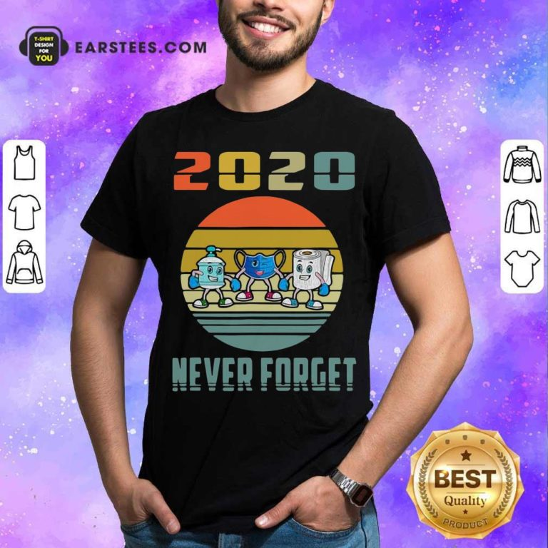Never Forget 2020 Mask Toilet Paper Vintage T-Shirt - Design By Earstees.com