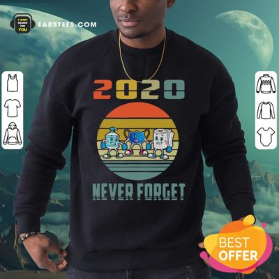 Never Forget 2020 Mask Toilet Paper Vintage Sweatshirt - Design By Earstees.com
