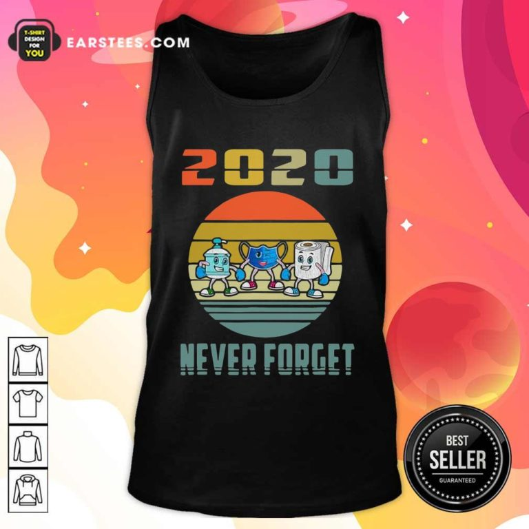 Never Forget 2020 Mask Toilet Paper Vintage Tank Top - Design By Earstees.com