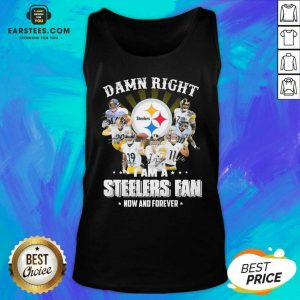 Pretty So Damn Right I Am A Pittsburgh Steelers Fan Now And Forever Signature Tank Top - Design By Earstees.com