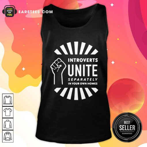 Strong Hand Introverts Unite Separately In Your Own Homes Tank Top - Design By Earstees.com